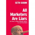 "Für Sie gelesen: ""All Marketers Are Liars"" von Seth Godin"