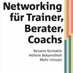 Buchrezension: Networking für Trainer, Berater und Coachs von Svenja Hofert
