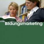 """Neue Auflage des Buchs ,,Bildungsmarketing"""" jetzt erhältlich"""