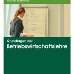 Buchinformation: Grundlagen der Betriebswirtschaftslehre, 2. Auflage
