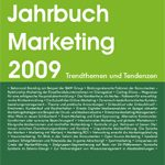 Neues aus dem Jahrbuch Marketing 2009: Themenfeld Relationship Marketing