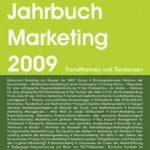 NEU: Jahrbuch Marketing 2009 – Trendthemen aus Wissenschaft und Praxis