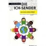 Für Sie gelesen: Die ICH-Sender. Das Social Media-Prinzip