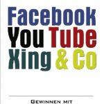 Für Sie gelesen: Facebook, Youtube, Xing & Co.
