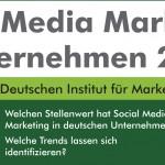"""Erinnerung: Nehmen Sie an unserer aktuellen Studie zum Thema """"Social Media Marketing in Unternehmen 2012"""" teil"""
