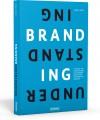 Rezension: Understanding Branding