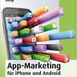 Buchrezension: Rafael Mroz – App-Marketing für iPhone und Android – Planung, Konzeption, Vermarktung von Apps im Mobile Business