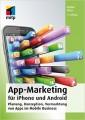 Buchrezension: Rafael Mroz – App-Marketing für iPhone und Android – Planung, Konzeption, Vermarktung von Apps im Mobile Business