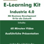 "E-Learning Kit ""Industrie 4.0 – Mit Business Development fit für die Zukunft"""