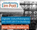 OnlineMarketing im Pott am 13.07. in Duisburg – Sichern Sie sich noch schnell Frühbuchertickets!
