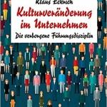 Kulturveränderung im Unternehmen – Interview mit Klaus Eckrich