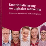 Emotionalisierung im digitalen Marketing – Buchrezension