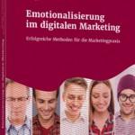 Emotionalisierung im digitalen Marketing – Buchrezension