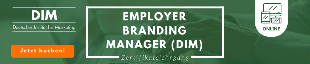 Zertifikatslehrgang Employer Branding Manager (DIM)