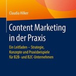 Content Marketing in der Praxis von Claudia Hilker – Buchrezension