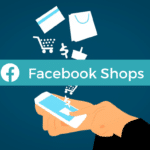 Facebook Shops – Facebook startet seine Shopping-Plattform