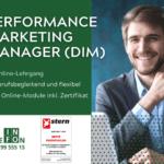 Performance Marketing Manager (DIM) – Neuer Zertifikatslehrgang ab März 2021