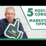 Post-Corona-Marketing – 5 Tipps für Ihren Alltag