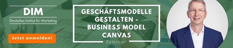 Geschäftsmodelle gestalten – Business Model Canvas