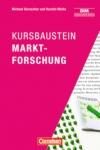 Bernecker/Weihe: Kursbaustein Marktforschung