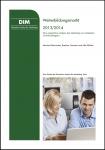 Bernecker/Foerster/Bühler: Marketing im Weiterbildungsmarkt 2013/2014: Eine empirische Analyse des Marketing von Anbietern und Nachfragern