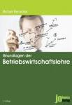 Michael Bernecker: Grundlagen der Betriebswirtschaftslehre