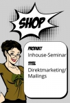 Direktmarketing / Mailings (Inhouse)