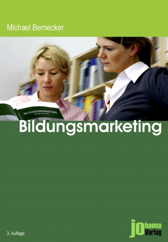 Michael Bernecker: Bildungsmarketing