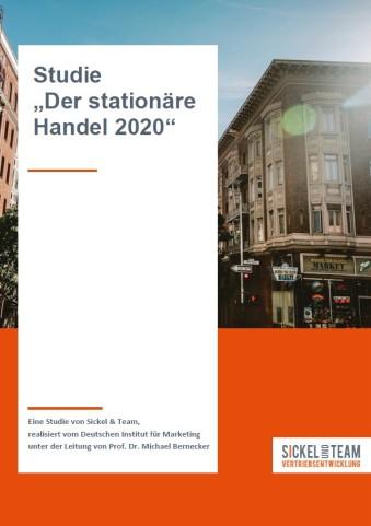 """Sickel-Team/DIM – Studie """"Der stationäre Handel 2020"""""""