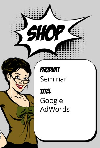 Google AdWords Seminar Mo., 13.05.2019 in Köln