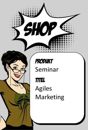 Agiles Marketing - Methoden und Tools