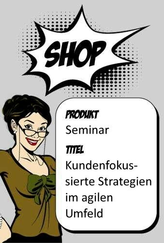 Kundenfokussierte Strategien im agilen Umfeld Mo, 21.06.2021 in Köln