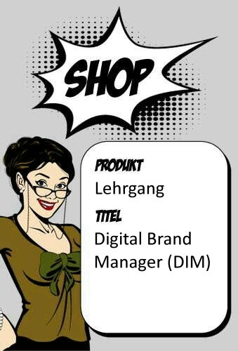 Digital Brand Manager (DIM)