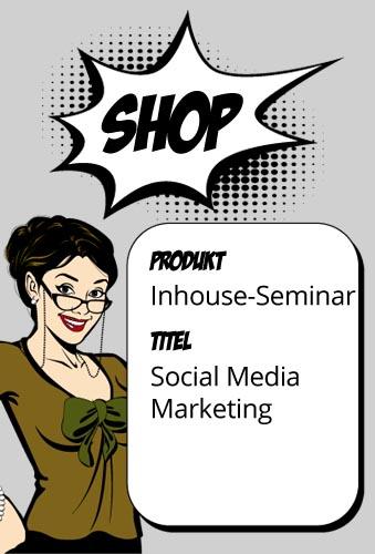Social Media Marketing - Kommunizieren Sie erfolgreich in sozialen Netzwerken! (Inhouse)